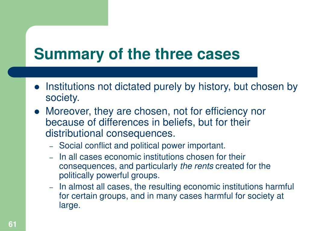 Summary of the three cases