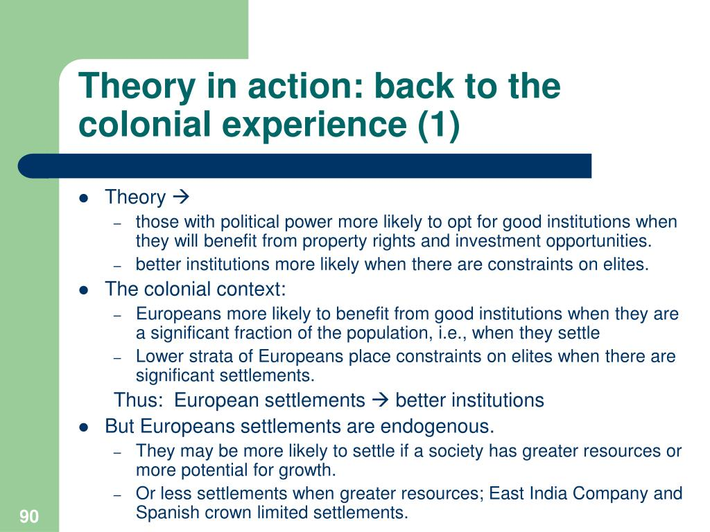 Theory in action: back to the colonial experience (1)