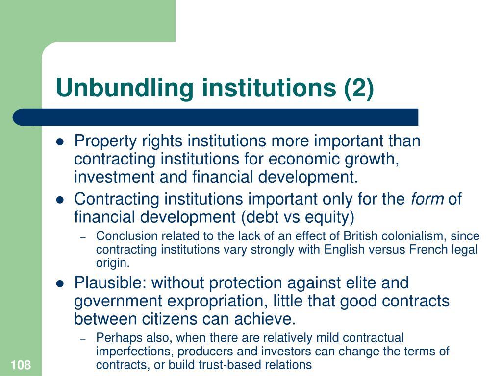 Unbundling institutions (2)
