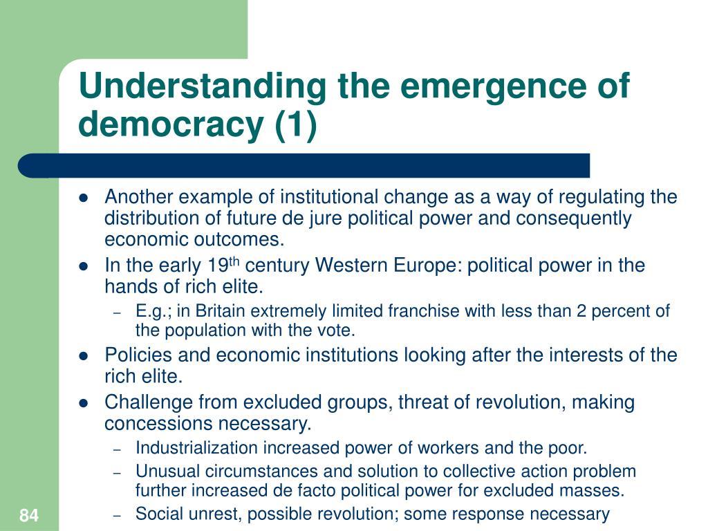 Understanding the emergence of democracy (1)