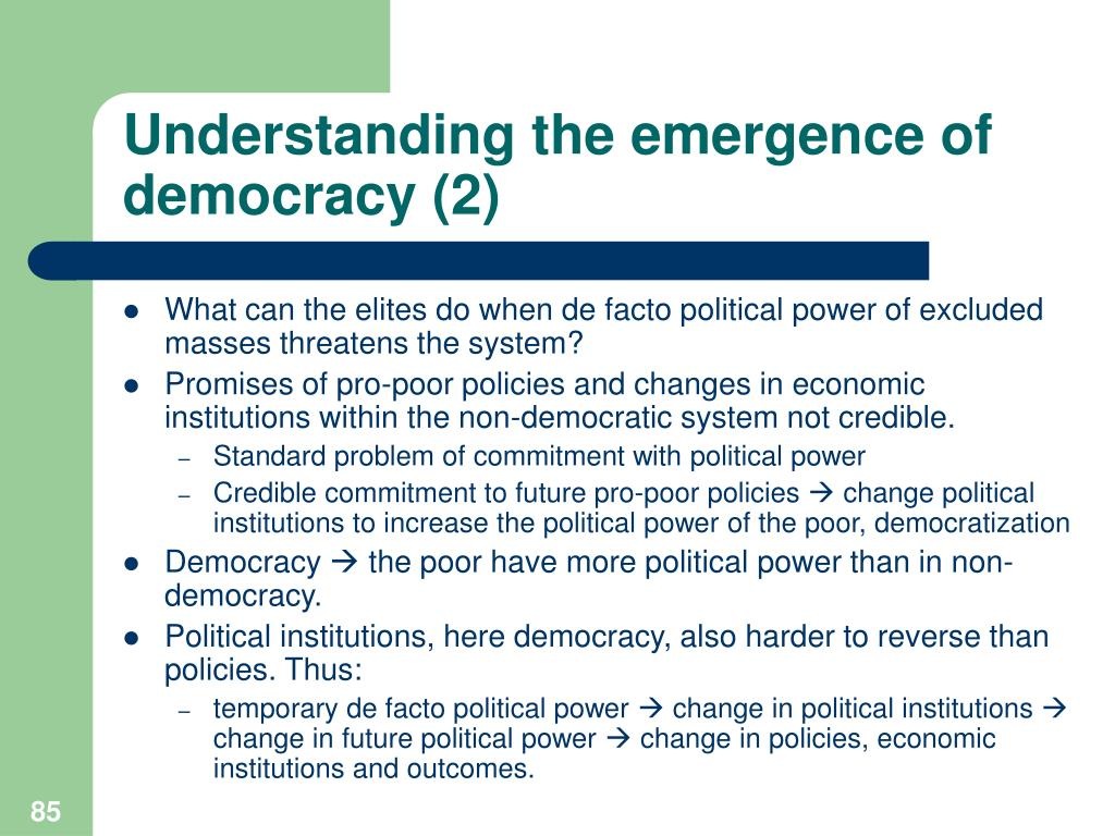 Understanding the emergence of democracy (2)