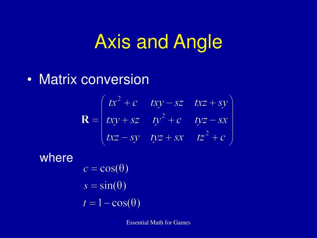 Axis and Angle
