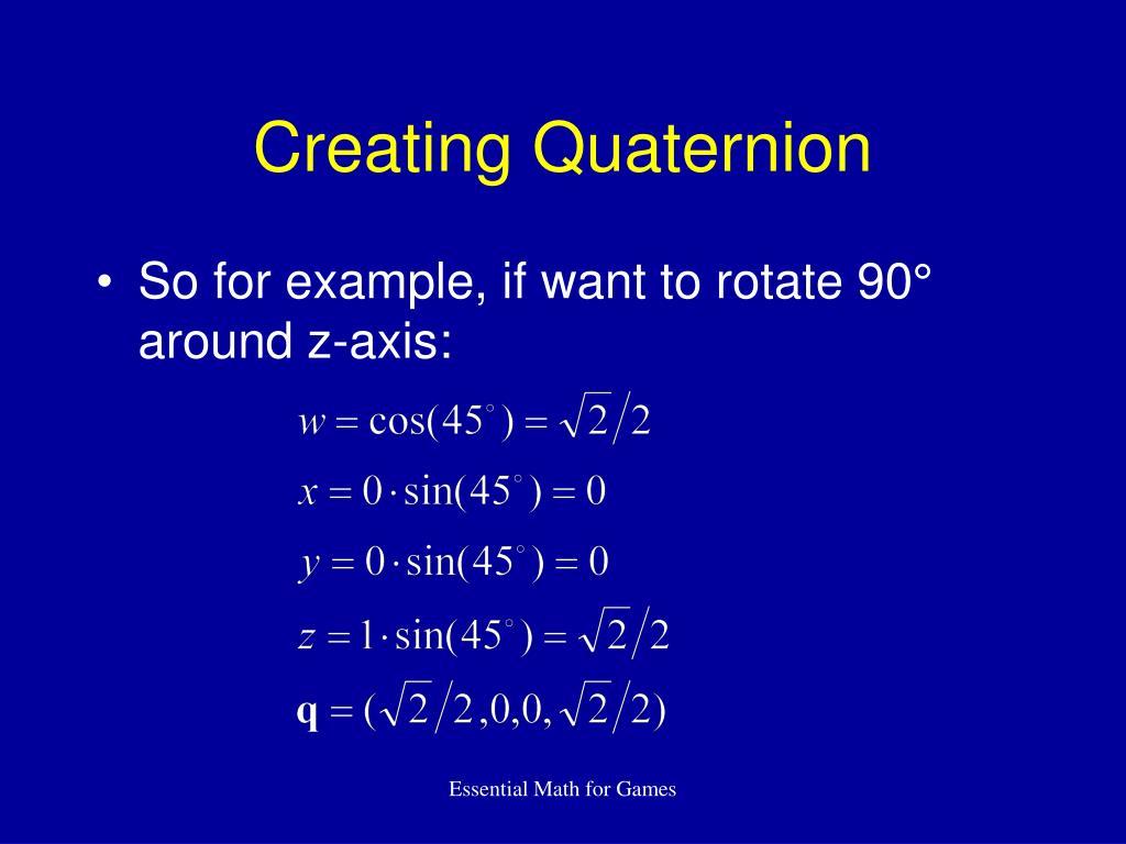 Creating Quaternion