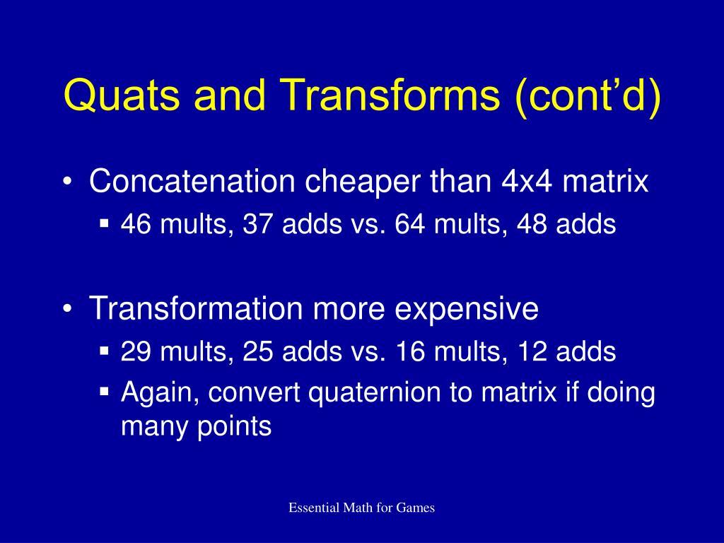 Quats and Transforms (cont'd)