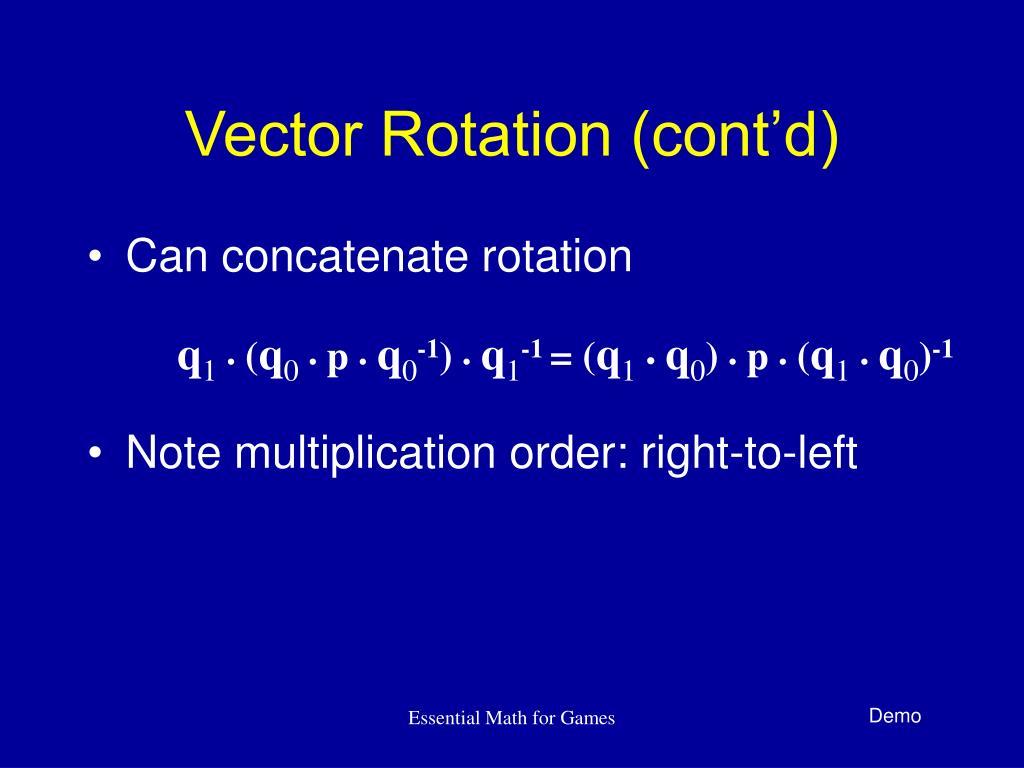 Vector Rotation (cont'd)