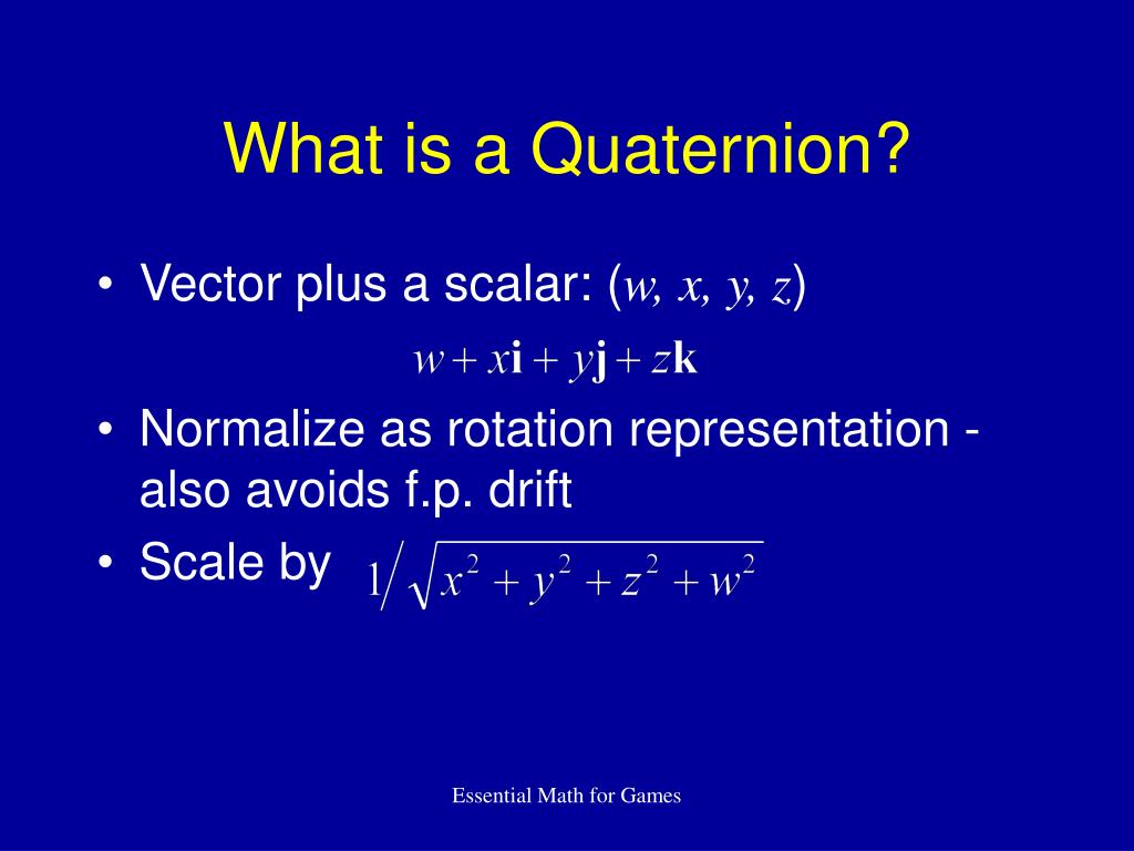 What is a Quaternion?