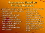 assumptions based on previous research