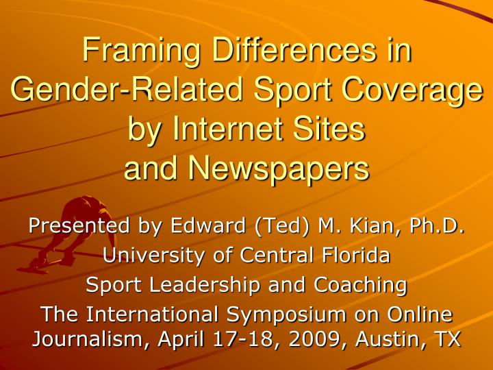 Framing differences in gender related sport coverage by internet sites and newspapers