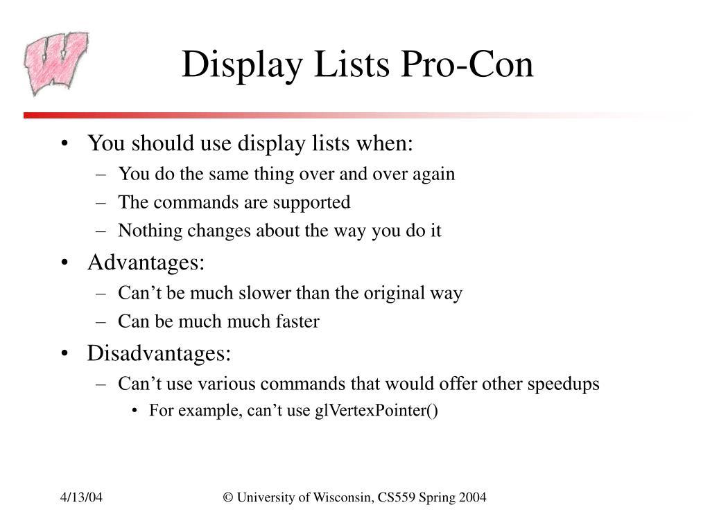 Display Lists Pro-Con