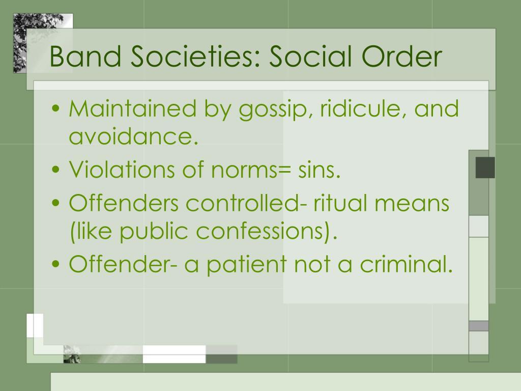 Band Societies: Social Order