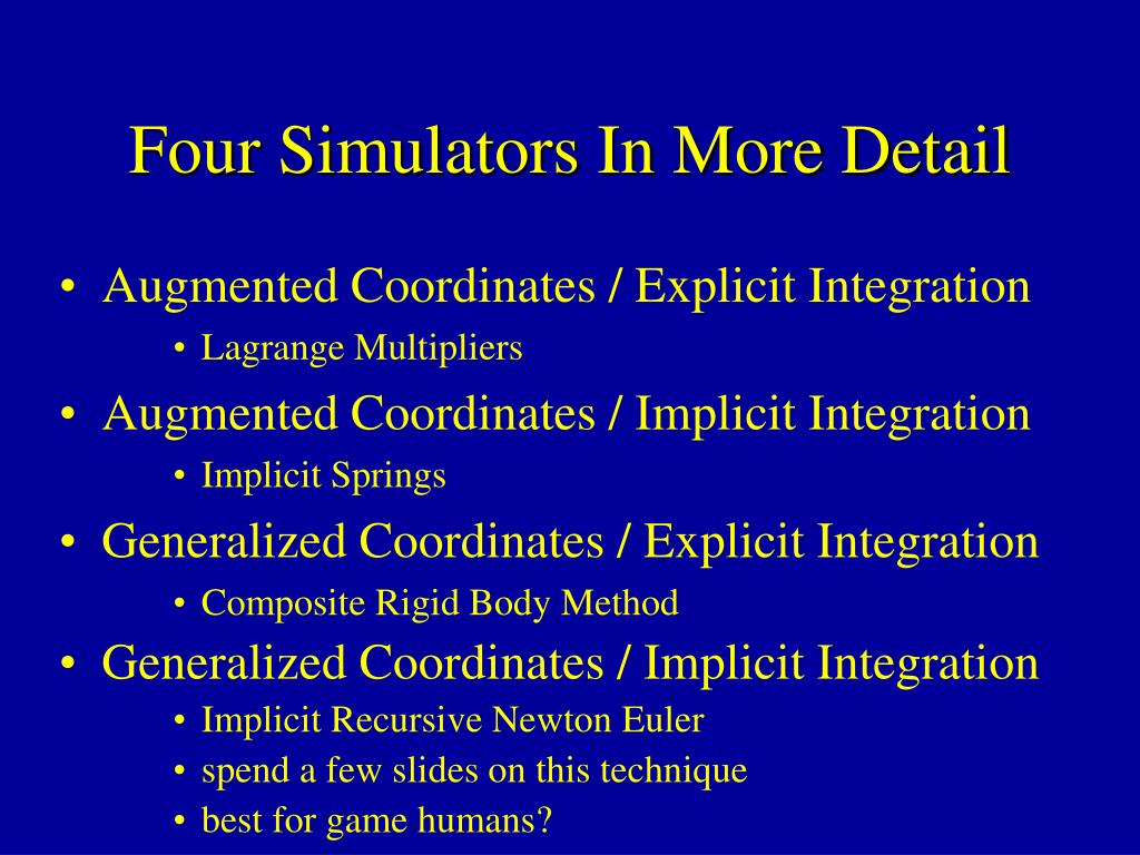 Four Simulators In More Detail