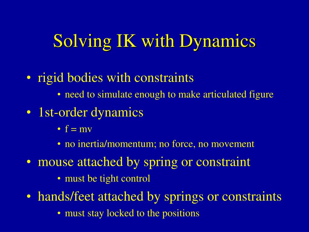 Solving IK with Dynamics