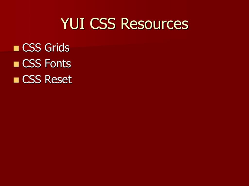 YUI CSS Resources