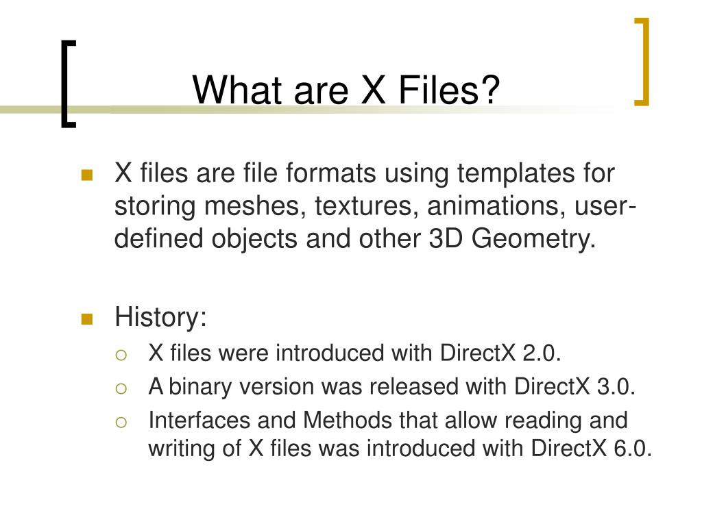 What are X Files?