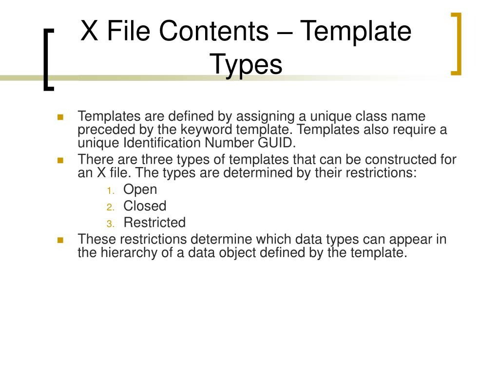 X File Contents – Template Types