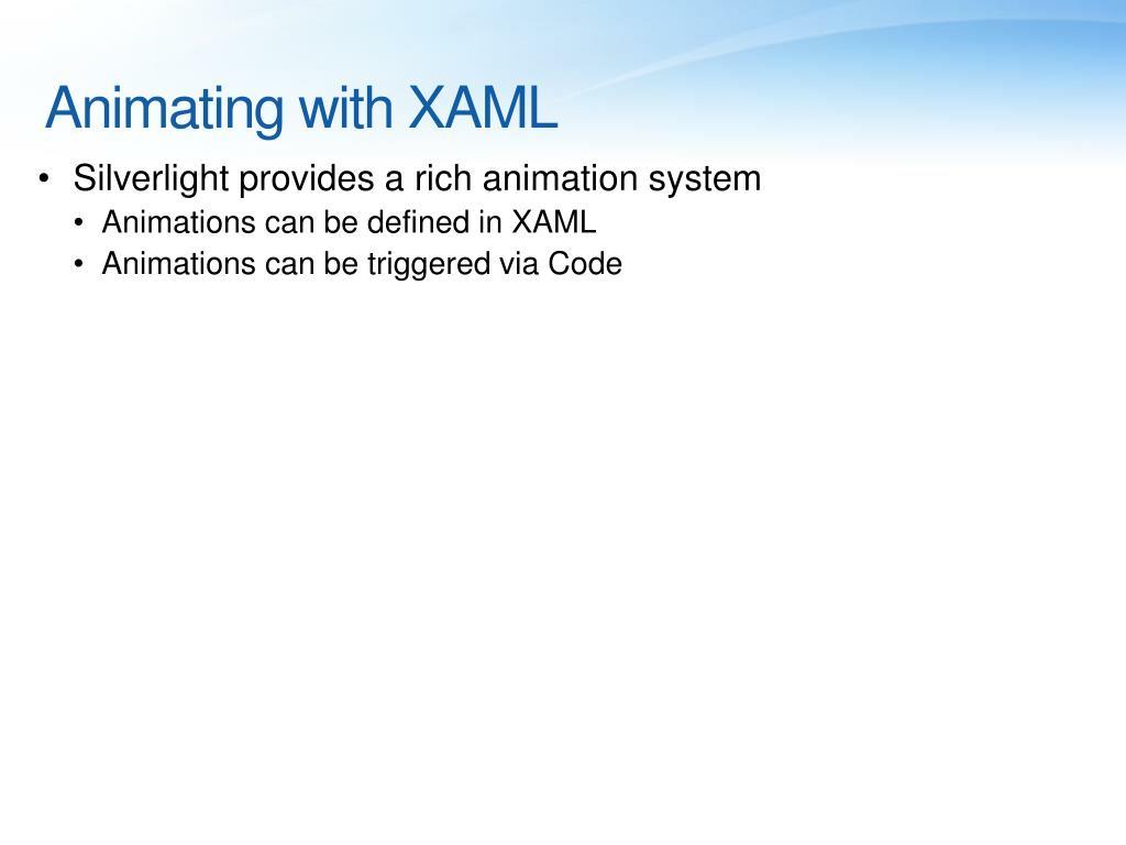 Animating with XAML