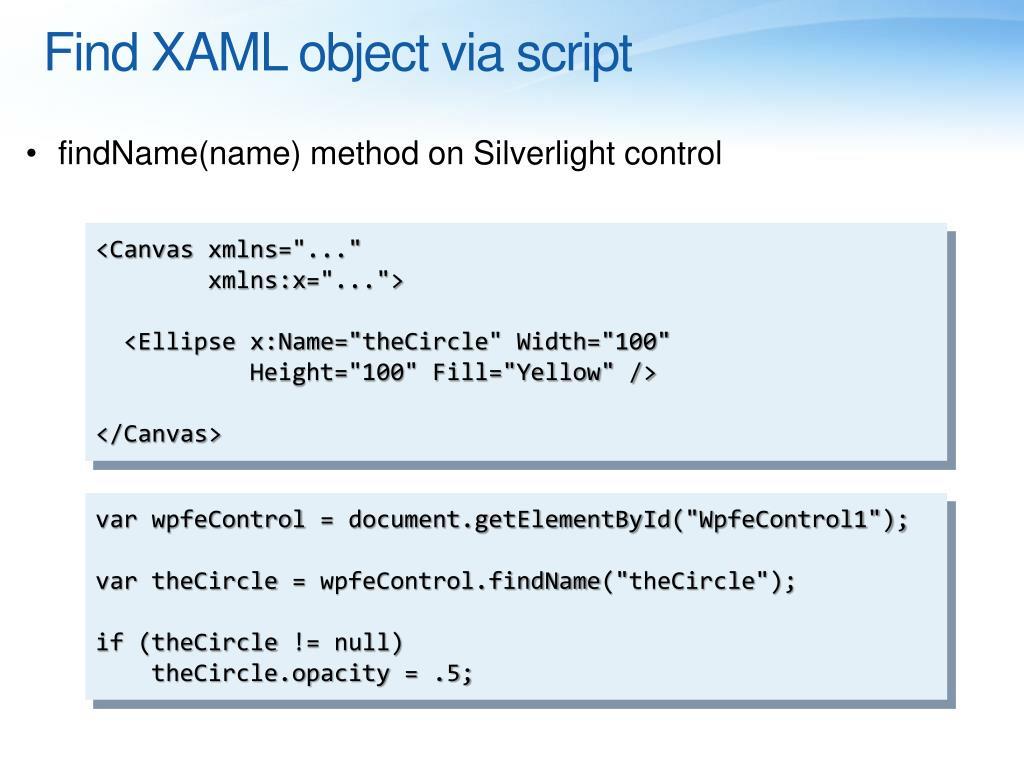 Find XAML object via script