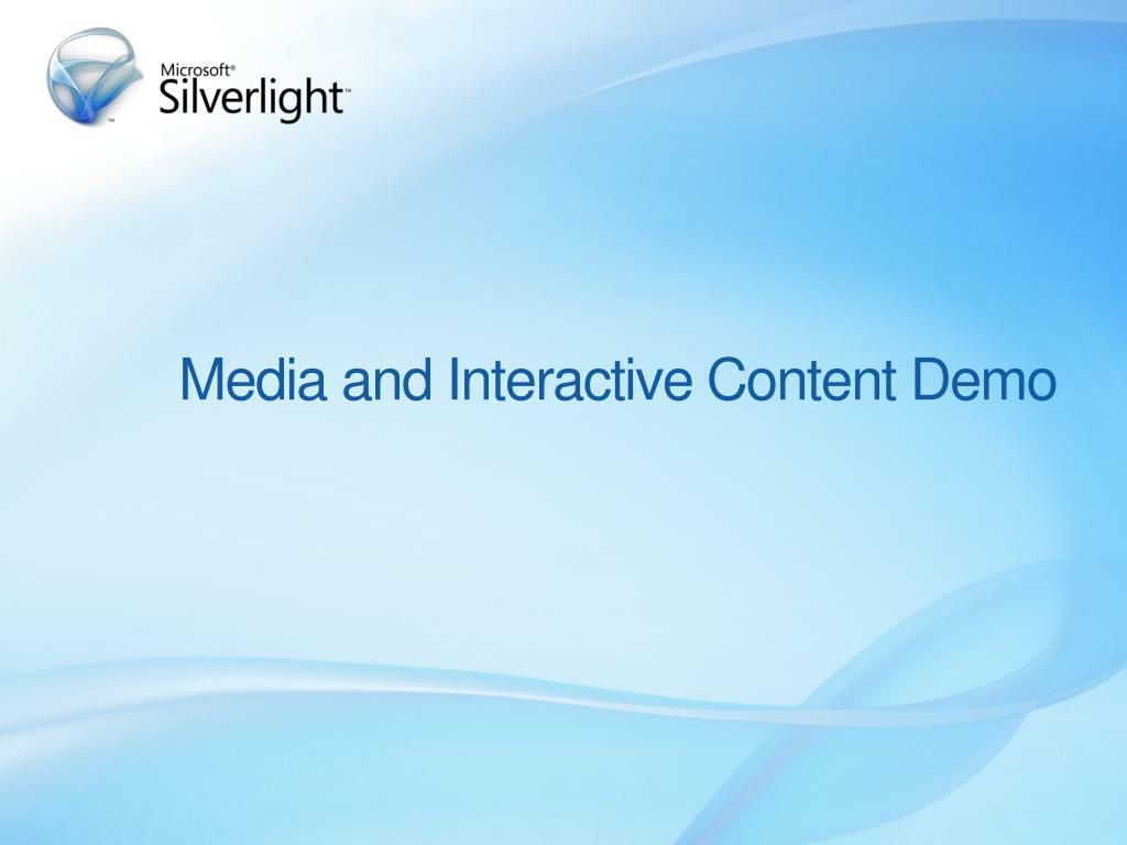 Media and Interactive Content Demo