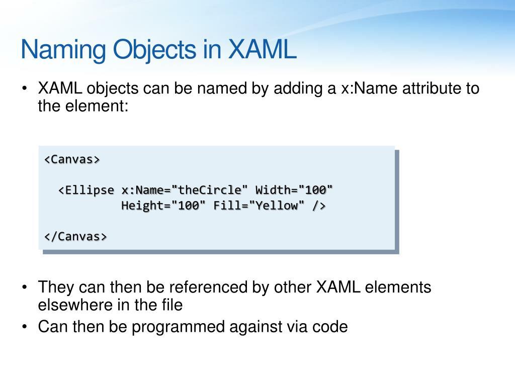 Naming Objects in XAML