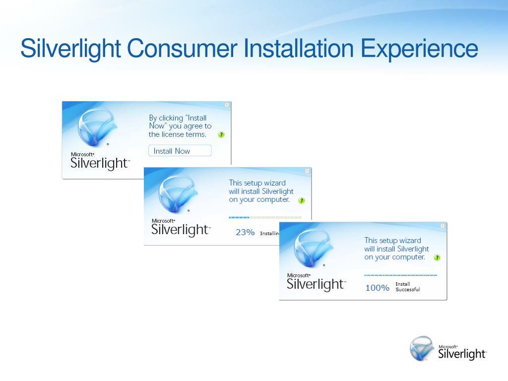 Silverlight Consumer Installation Experience
