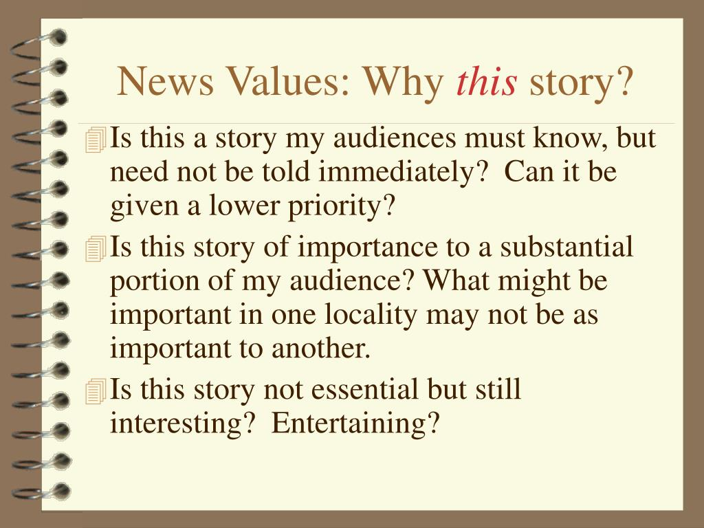 News Values: Why