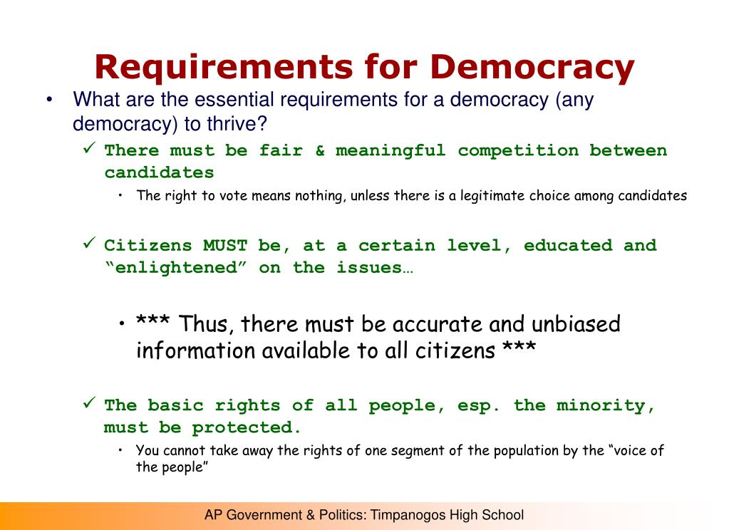 Requirements for Democracy