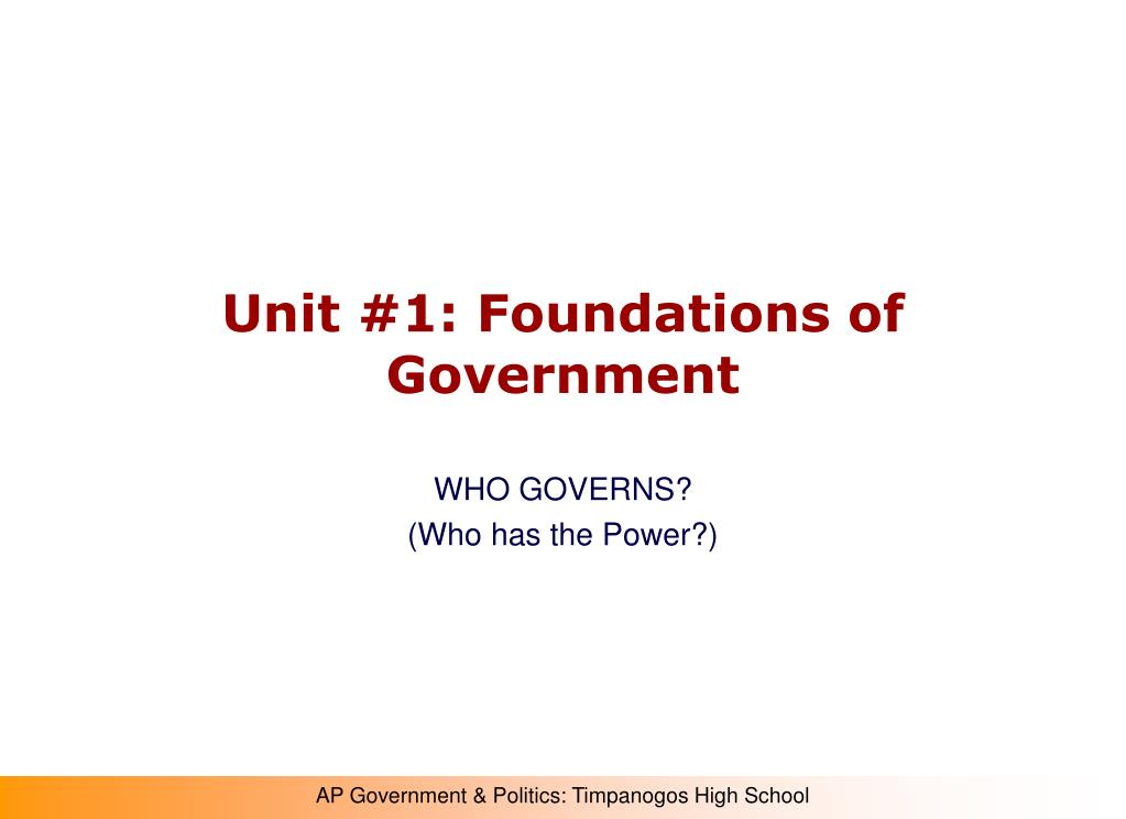 Unit #1: Foundations of Government