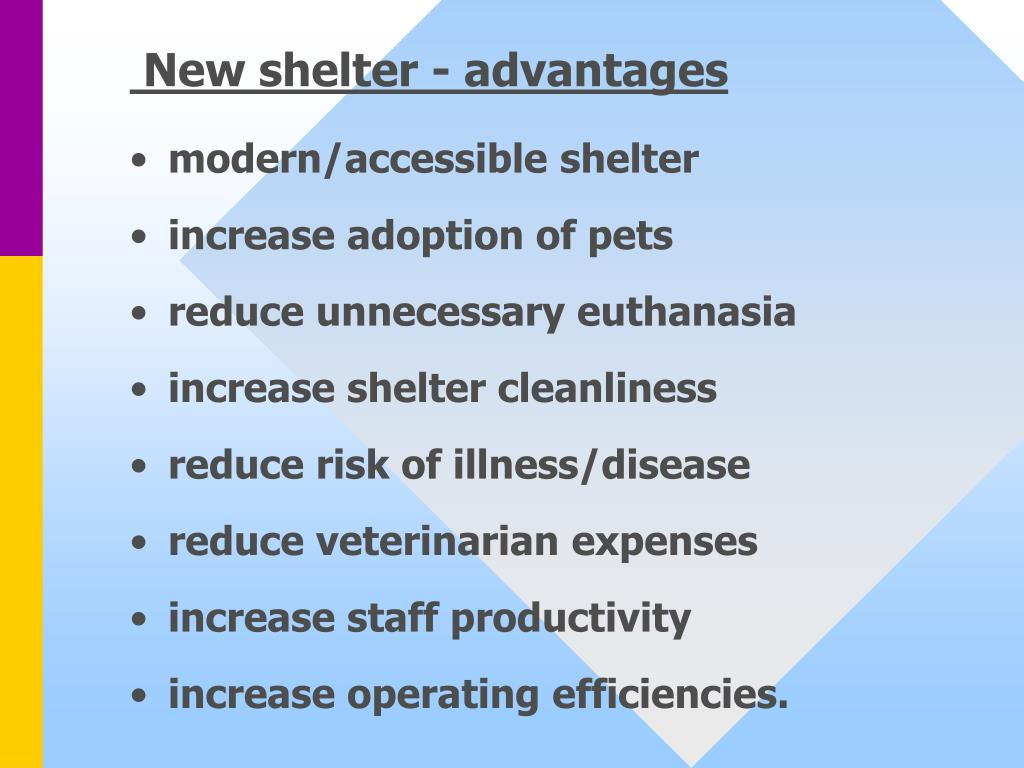 New shelter - advantages