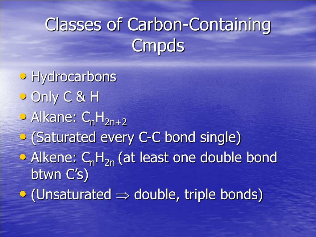 Classes of Carbon-Containing Cmpds