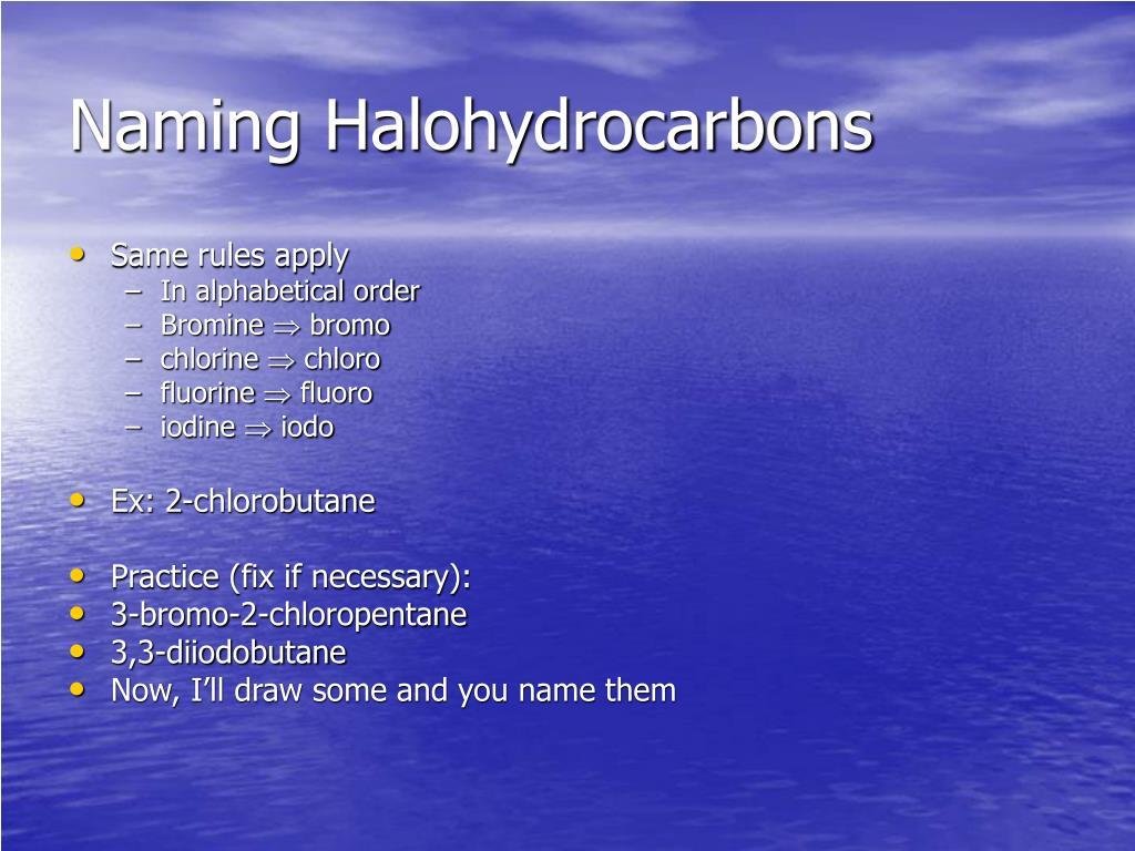 Naming Halohydrocarbons