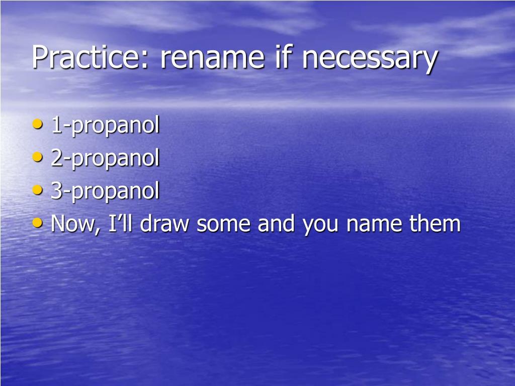 Practice: rename if necessary