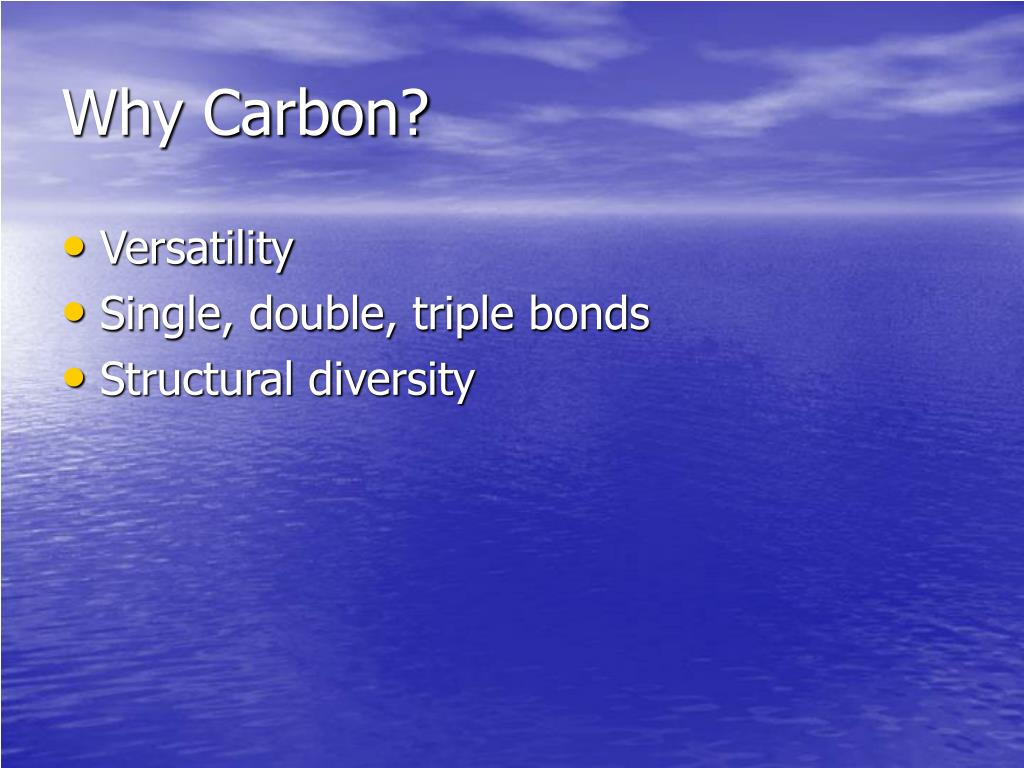 Why Carbon?