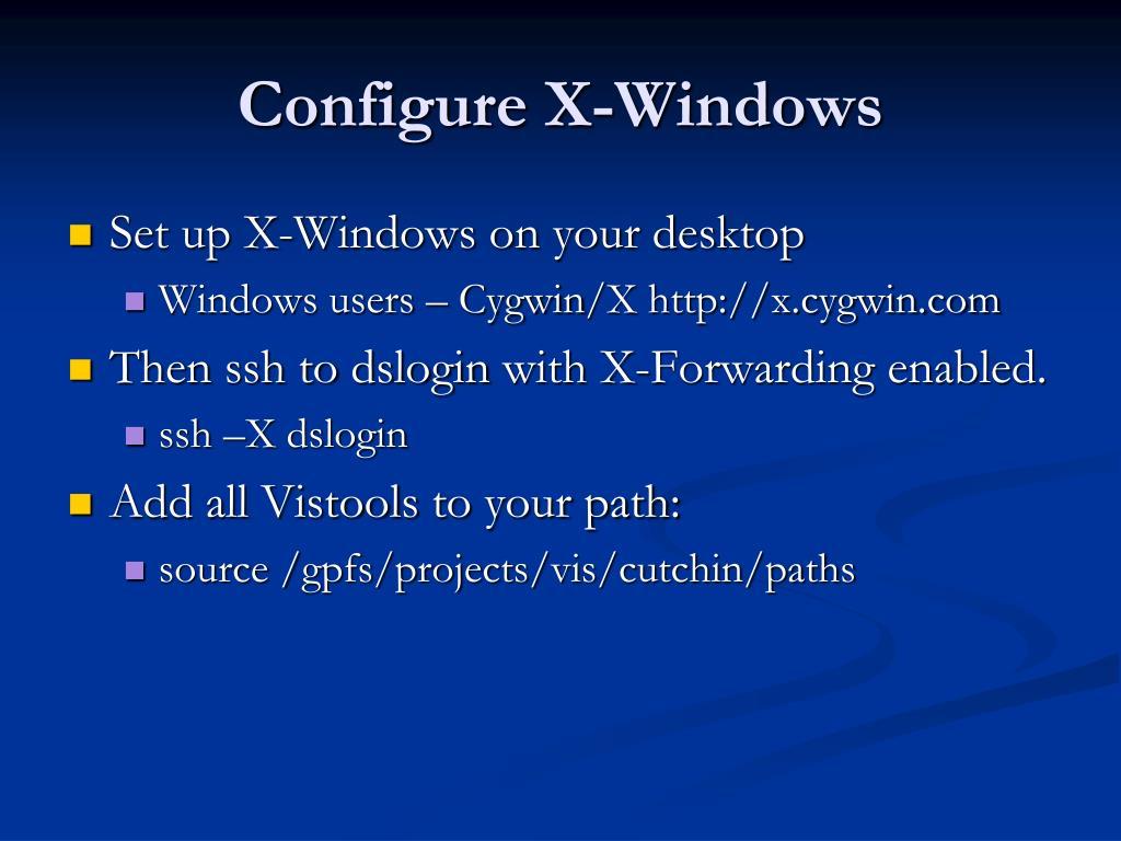 Configure X-Windows