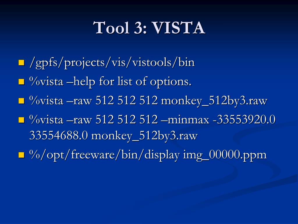 Tool 3: VISTA