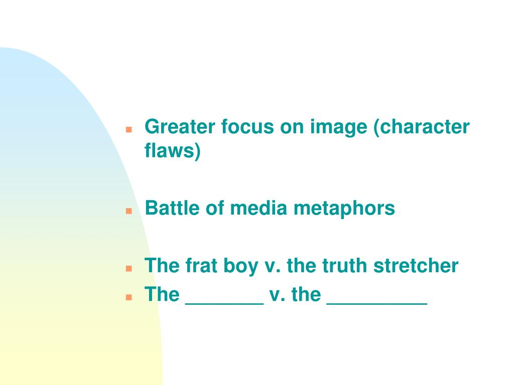 Greater focus on image (character flaws)