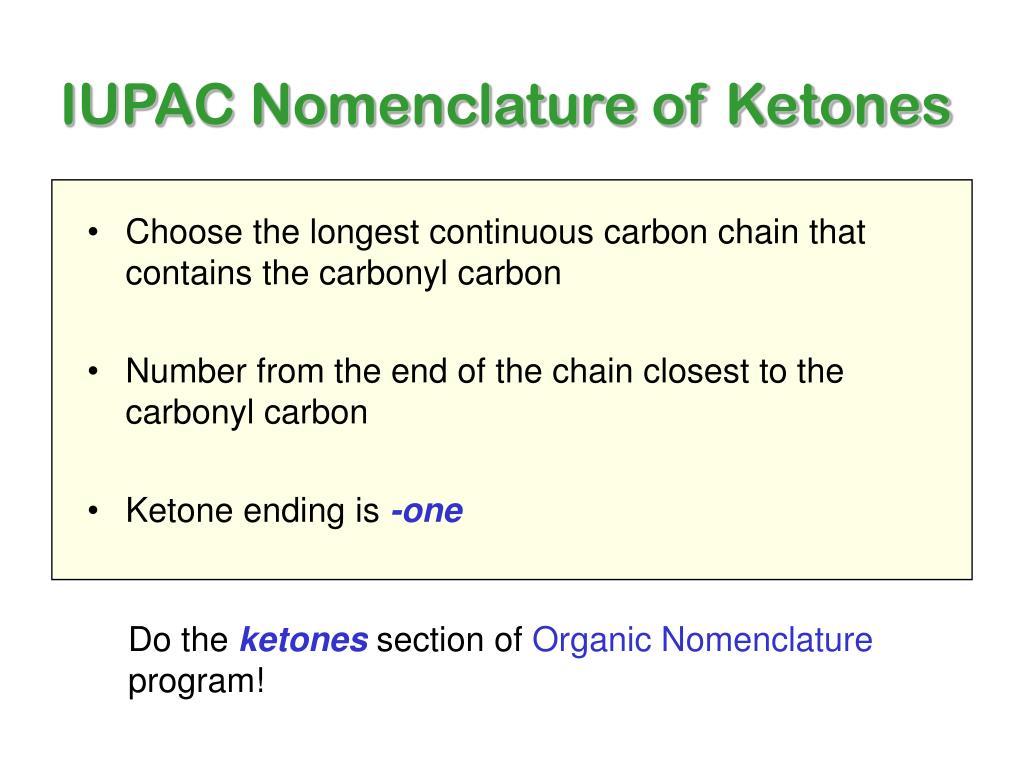 IUPAC Nomenclature of Ketones
