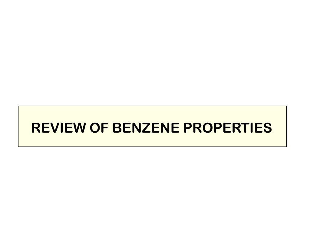 REVIEW OF BENZENE PROPERTIES