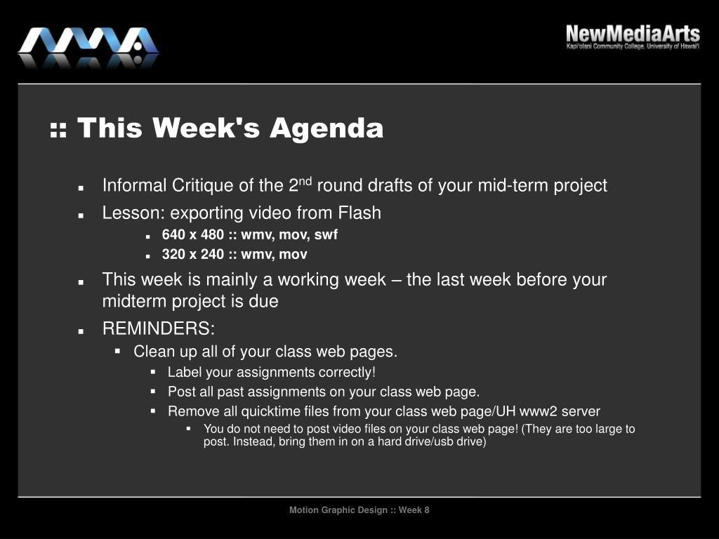 :: This Week's Agenda