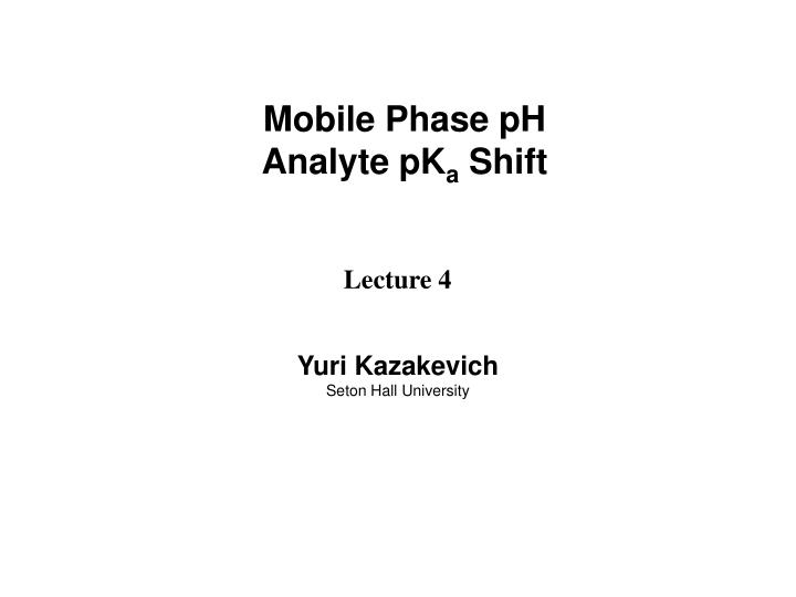 Mobile Phase pH