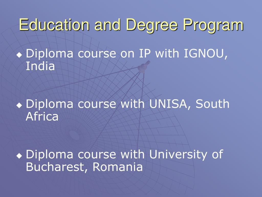 Education and Degree Program