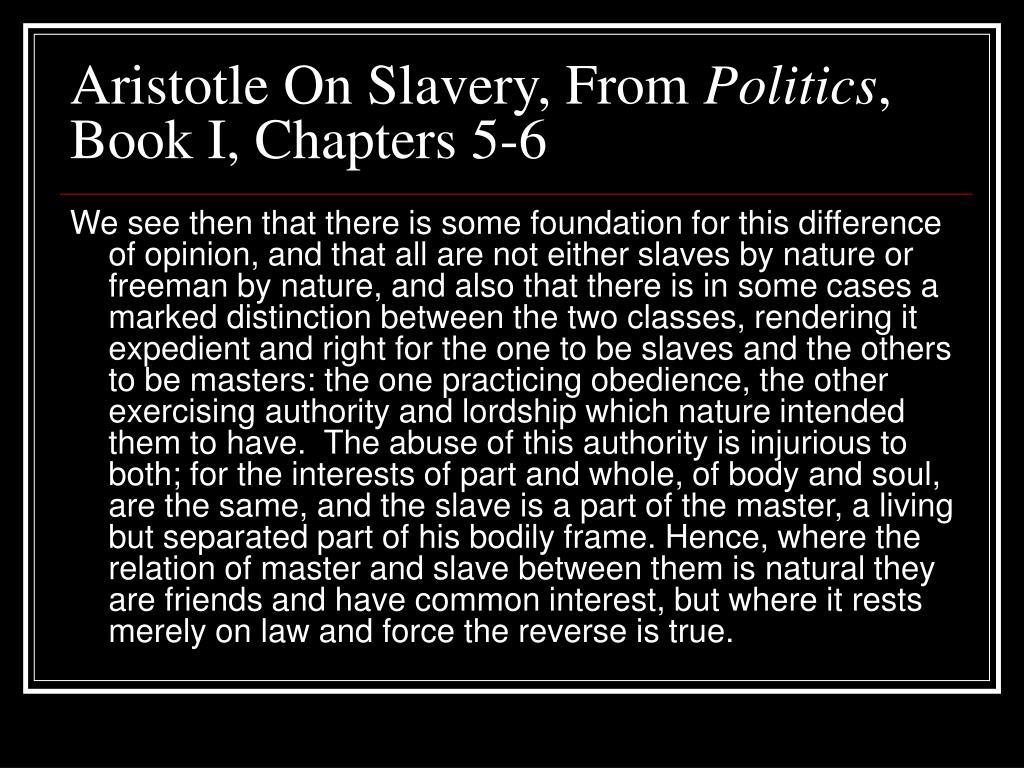 Aristotle On Slavery, From