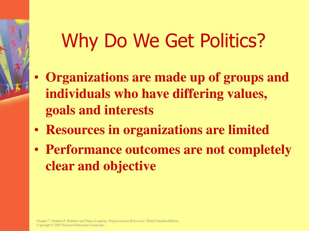 Why Do We Get Politics?