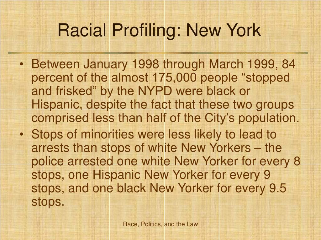 Racial Profiling: New York