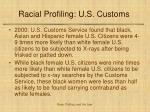 racial profiling u s customs