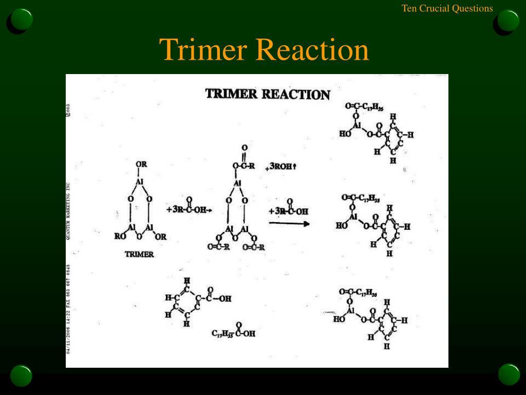 Trimer Reaction