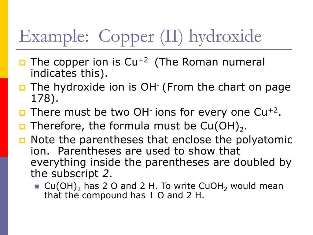 Example:  Copper (II) hydroxide