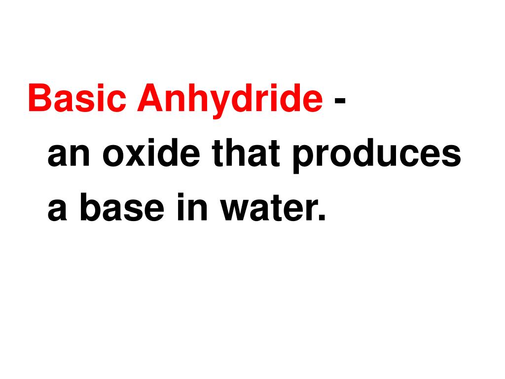 Basic Anhydride