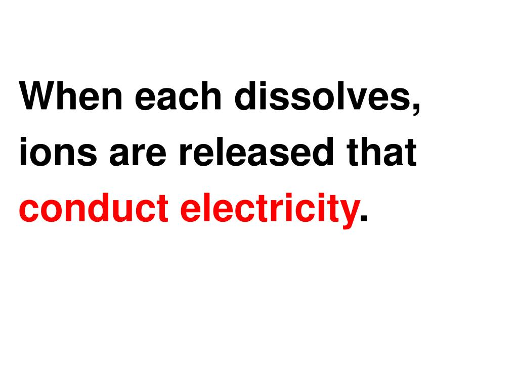 When each dissolves,