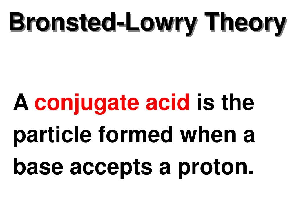Bronsted-Lowry Theory