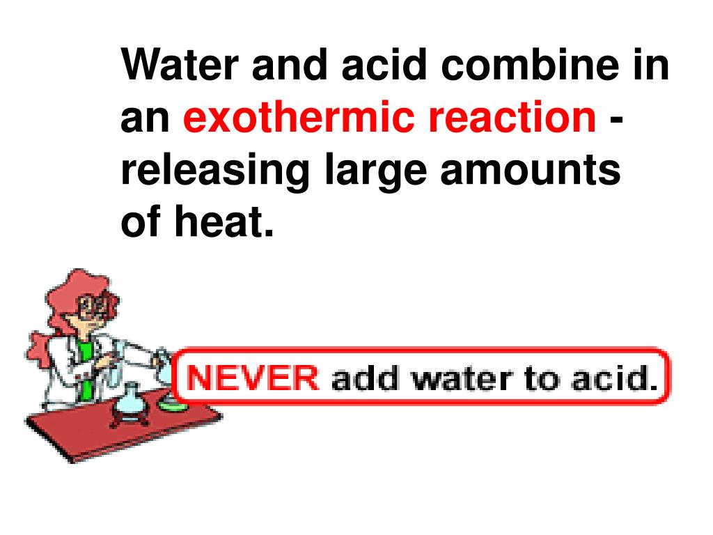 Water and acid combine in